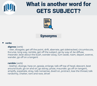 gets subject, synonym gets subject, another word for gets subject, words like gets subject, thesaurus gets subject