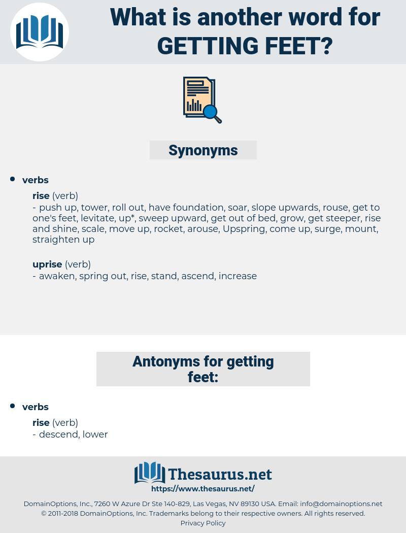 getting feet, synonym getting feet, another word for getting feet, words like getting feet, thesaurus getting feet