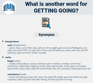 getting going, synonym getting going, another word for getting going, words like getting going, thesaurus getting going