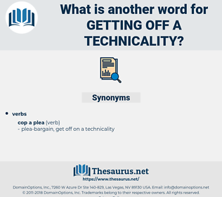 getting off a technicality, synonym getting off a technicality, another word for getting off a technicality, words like getting off a technicality, thesaurus getting off a technicality