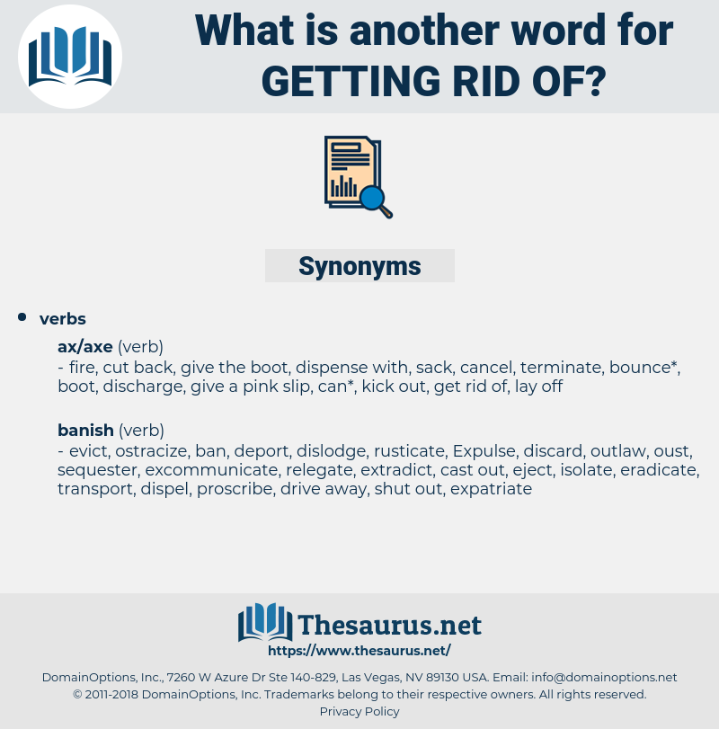 getting rid of, synonym getting rid of, another word for getting rid of, words like getting rid of, thesaurus getting rid of