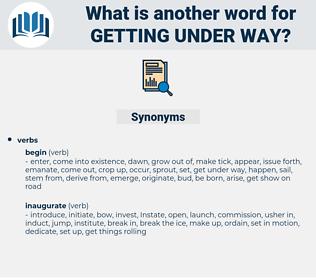 getting under way, synonym getting under way, another word for getting under way, words like getting under way, thesaurus getting under way