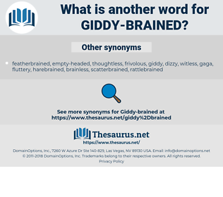 Giddy-brained, synonym Giddy-brained, another word for Giddy-brained, words like Giddy-brained, thesaurus Giddy-brained