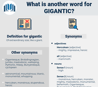 gigantic, synonym gigantic, another word for gigantic, words like gigantic, thesaurus gigantic