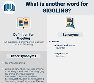 Giggling, synonym Giggling, another word for Giggling, words like Giggling, thesaurus Giggling