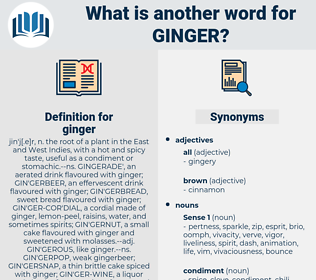 ginger, synonym ginger, another word for ginger, words like ginger, thesaurus ginger