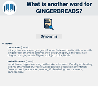 gingerbreads, synonym gingerbreads, another word for gingerbreads, words like gingerbreads, thesaurus gingerbreads