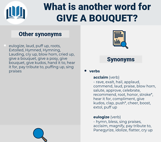 give a bouquet, synonym give a bouquet, another word for give a bouquet, words like give a bouquet, thesaurus give a bouquet