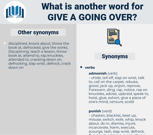 give a going-over, synonym give a going-over, another word for give a going-over, words like give a going-over, thesaurus give a going-over
