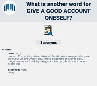 give a good account oneself, synonym give a good account oneself, another word for give a good account oneself, words like give a good account oneself, thesaurus give a good account oneself