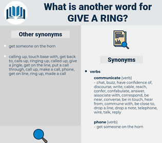 give a ring, synonym give a ring, another word for give a ring, words like give a ring, thesaurus give a ring