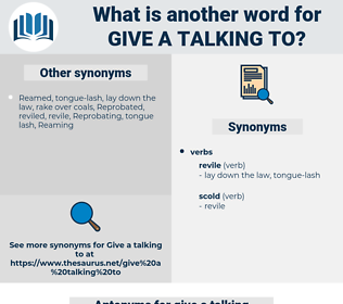 give a talking to, synonym give a talking to, another word for give a talking to, words like give a talking to, thesaurus give a talking to