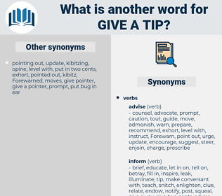 give a tip, synonym give a tip, another word for give a tip, words like give a tip, thesaurus give a tip