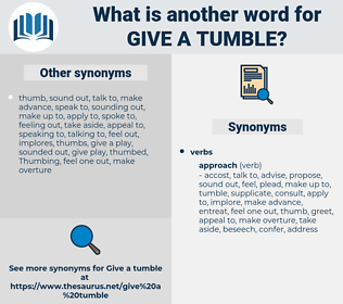 give a tumble, synonym give a tumble, another word for give a tumble, words like give a tumble, thesaurus give a tumble