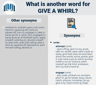 give a whirl, synonym give a whirl, another word for give a whirl, words like give a whirl, thesaurus give a whirl