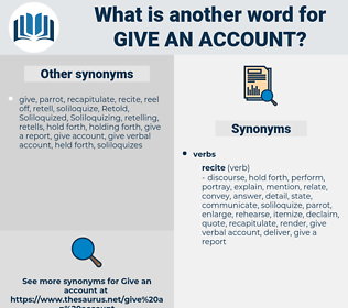 give an account, synonym give an account, another word for give an account, words like give an account, thesaurus give an account