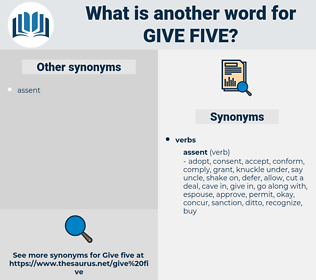 give five, synonym give five, another word for give five, words like give five, thesaurus give five