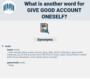 give good account oneself, synonym give good account oneself, another word for give good account oneself, words like give good account oneself, thesaurus give good account oneself