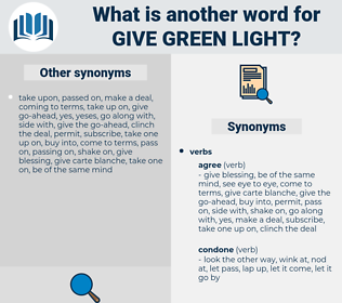 give green light, synonym give green light, another word for give green light, words like give green light, thesaurus give green light