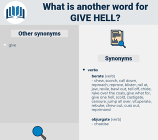 give hell, synonym give hell, another word for give hell, words like give hell, thesaurus give hell