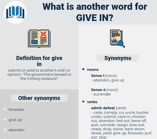 give in, synonym give in, another word for give in, words like give in, thesaurus give in