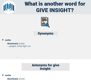 give insight, synonym give insight, another word for give insight, words like give insight, thesaurus give insight