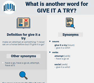 give it a try, synonym give it a try, another word for give it a try, words like give it a try, thesaurus give it a try