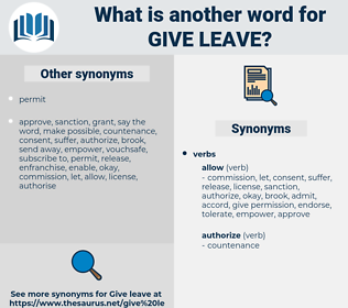 give leave, synonym give leave, another word for give leave, words like give leave, thesaurus give leave