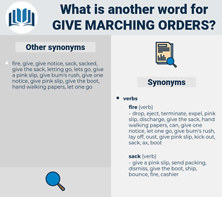 give marching orders, synonym give marching orders, another word for give marching orders, words like give marching orders, thesaurus give marching orders