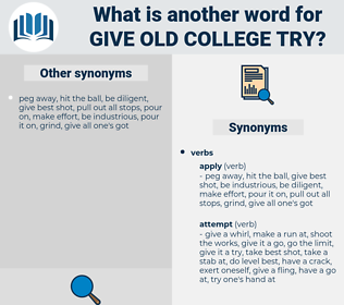 give old college try, synonym give old college try, another word for give old college try, words like give old college try, thesaurus give old college try