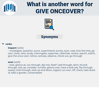 give onceover, synonym give onceover, another word for give onceover, words like give onceover, thesaurus give onceover