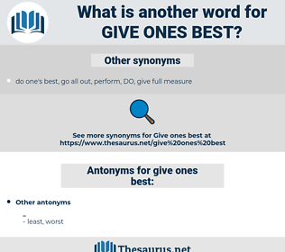 give ones best, synonym give ones best, another word for give ones best, words like give ones best, thesaurus give ones best