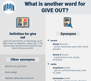 give out, synonym give out, another word for give out, words like give out, thesaurus give out