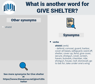 give shelter, synonym give shelter, another word for give shelter, words like give shelter, thesaurus give shelter