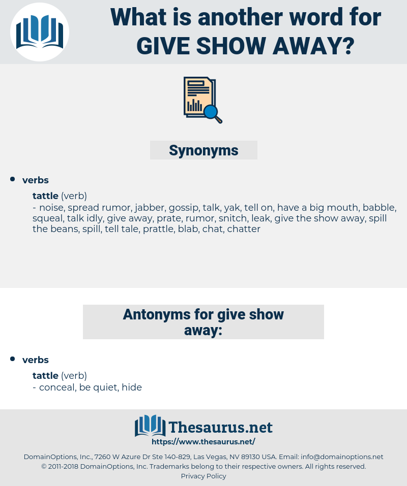 give show away, synonym give show away, another word for give show away, words like give show away, thesaurus give show away