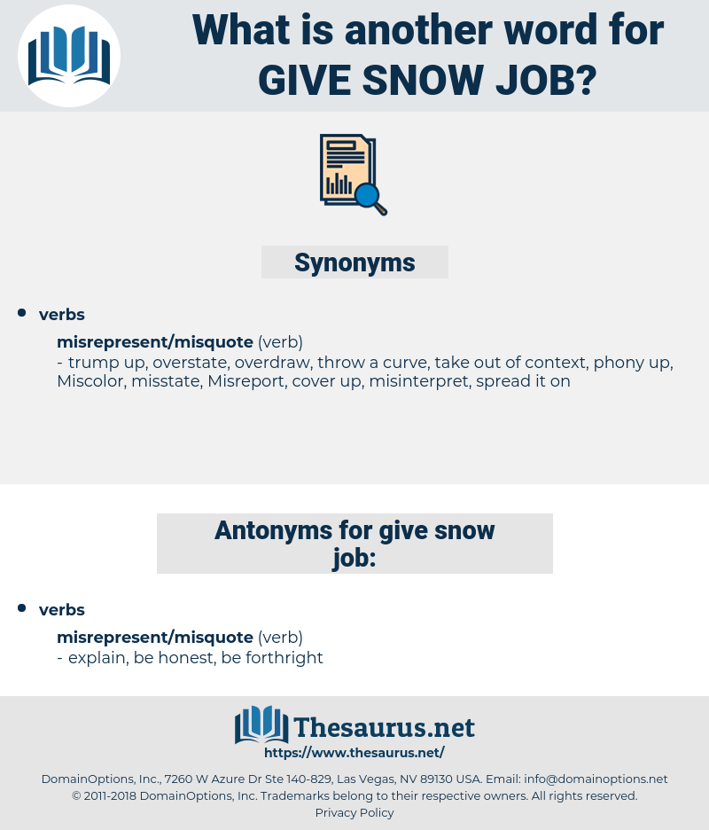 give snow job, synonym give snow job, another word for give snow job, words like give snow job, thesaurus give snow job