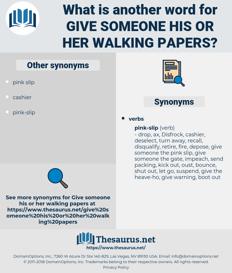 give someone his or her walking papers, synonym give someone his or her walking papers, another word for give someone his or her walking papers, words like give someone his or her walking papers, thesaurus give someone his or her walking papers