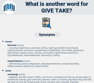 give take, synonym give take, another word for give take, words like give take, thesaurus give take