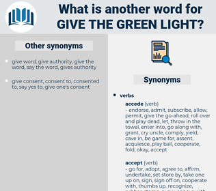 give the green light, synonym give the green light, another word for give the green light, words like give the green light, thesaurus give the green light