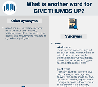 give thumbs-up, synonym give thumbs-up, another word for give thumbs-up, words like give thumbs-up, thesaurus give thumbs-up