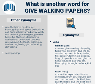 give walking papers, synonym give walking papers, another word for give walking papers, words like give walking papers, thesaurus give walking papers