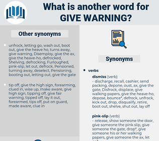 give warning, synonym give warning, another word for give warning, words like give warning, thesaurus give warning