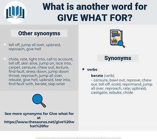 give what for, synonym give what for, another word for give what for, words like give what for, thesaurus give what for