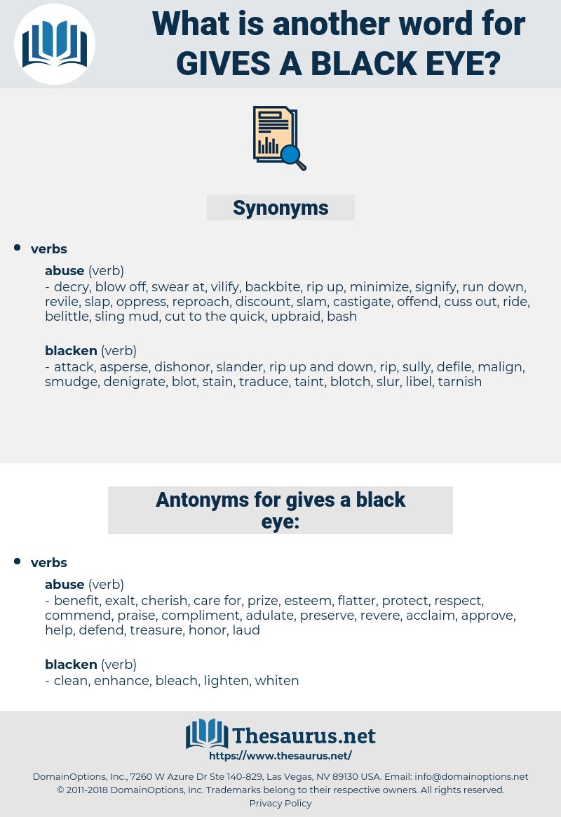 gives a black eye, synonym gives a black eye, another word for gives a black eye, words like gives a black eye, thesaurus gives a black eye