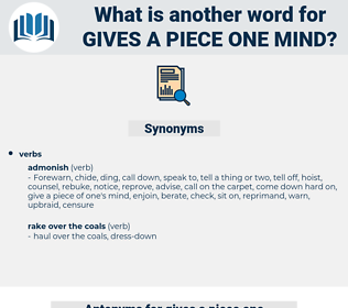 gives a piece one mind, synonym gives a piece one mind, another word for gives a piece one mind, words like gives a piece one mind, thesaurus gives a piece one mind