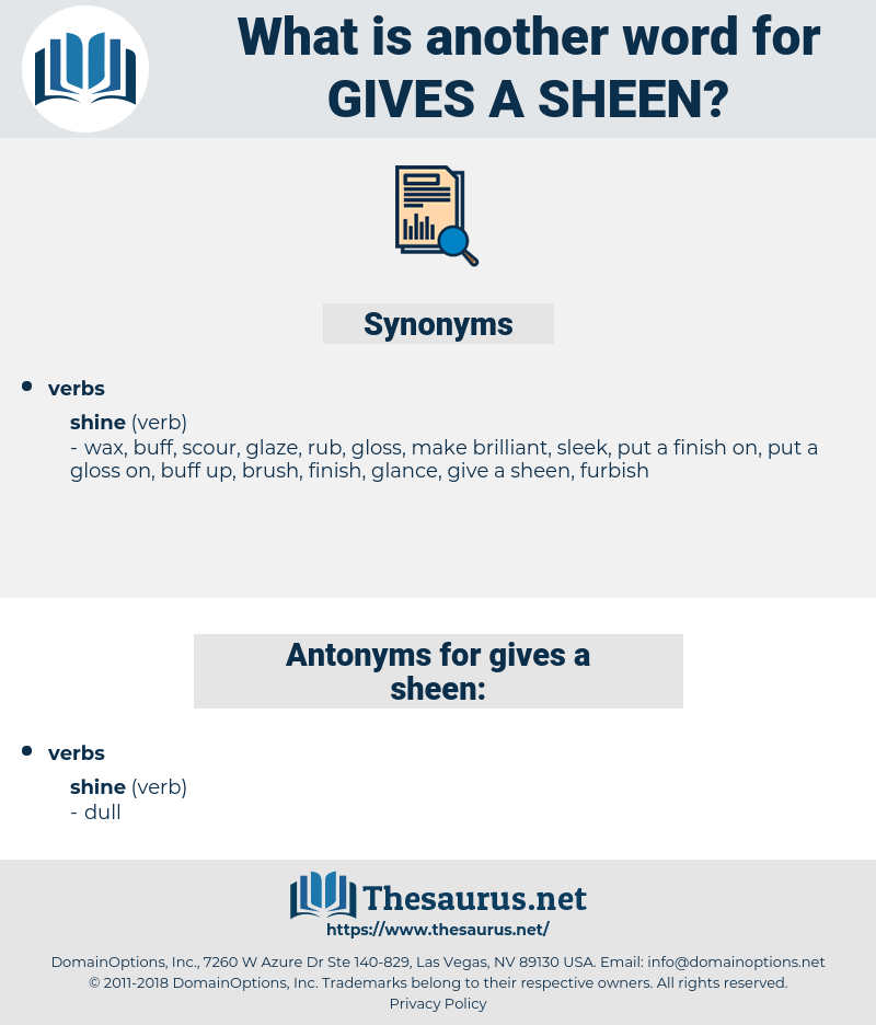 gives a sheen, synonym gives a sheen, another word for gives a sheen, words like gives a sheen, thesaurus gives a sheen