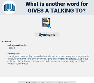 gives a talking to, synonym gives a talking to, another word for gives a talking to, words like gives a talking to, thesaurus gives a talking to