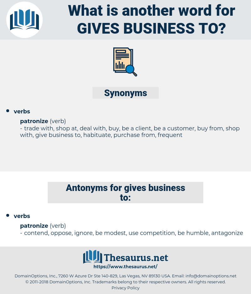 gives business to, synonym gives business to, another word for gives business to, words like gives business to, thesaurus gives business to