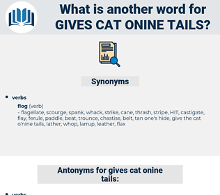 gives cat onine tails, synonym gives cat onine tails, another word for gives cat onine tails, words like gives cat onine tails, thesaurus gives cat onine tails