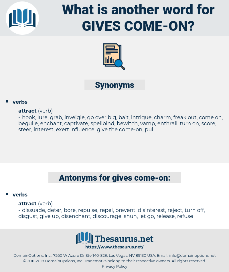 gives come-on, synonym gives come-on, another word for gives come-on, words like gives come-on, thesaurus gives come-on